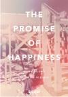 Κωστής Βελώνης-The Promise of Happiness